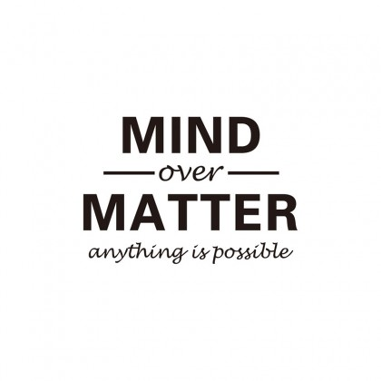 """""""Mind Over Matter"""" Office Wall Stickers"""