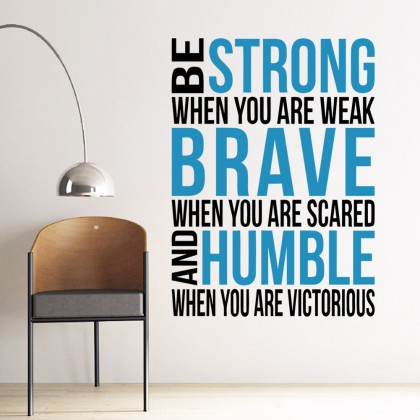 Be Strong... Office inspirational quotes wall art decoration removable sticker