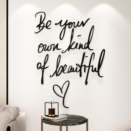 3D Acrylic INS Be Your Own Kind of Beautiful Decoration Sticker