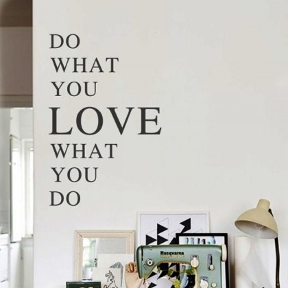 Do What You Love Decoration Wall Sticker-TYGB604