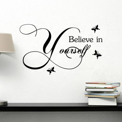 """Believe In Yourself"" Home WallSticker -TY9266"