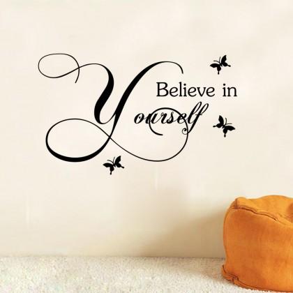 """""""Believe In Yourself"""" Home WallSticker -TY9266"""